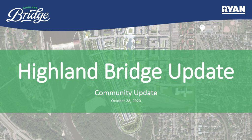 Highland Bridge Update